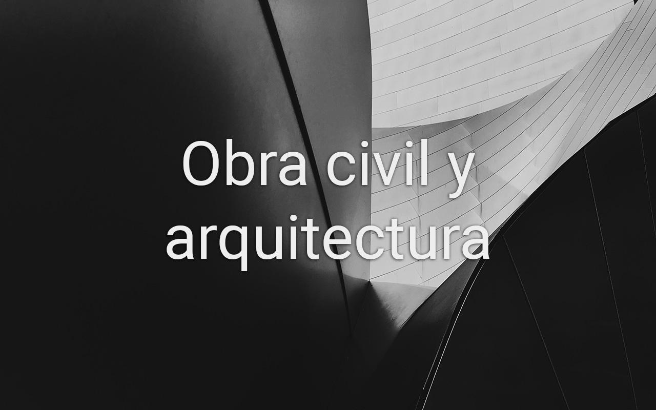 Obra civil y arquitectura